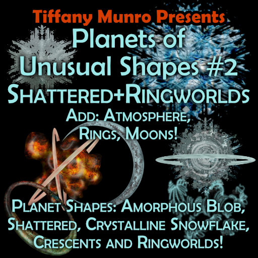 shattered crescent ring world amorphous blob crystal snowflake and shattered worlds in elemental color schemes life earth gas blue and air orange grey stone earth-like water world with or without islands rings as options atmospheres as options
